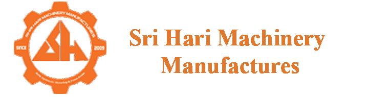 http://www.sriharimachinery.com/Sri Hari Machinery Manufactures